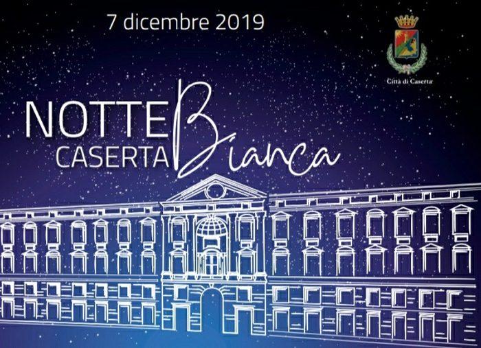 Notte Bianca a Caserta 2019