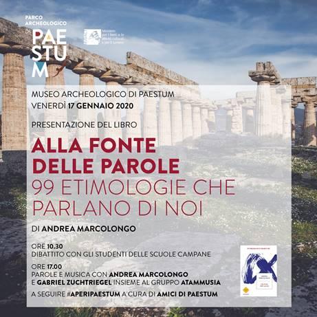 Parco Archeologico di Paestum e le parole di Marcolongo